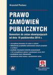 Prawo Zamówień Publicznych Komentarz Do Zmian Obowiązujących Od Dnia 19 Października 2014 R. w sklepie internetowym Gigant.pl