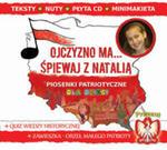 Ojczyzno Ma... Śpiewaj Z Natalią w sklepie internetowym Gigant.pl