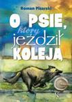O Psie, Który Jeździł Koleją w sklepie internetowym Gigant.pl
