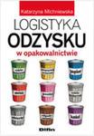 Logistyka Odzysku W Opakowalnictwie w sklepie internetowym Gigant.pl