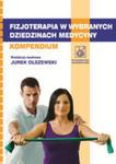 Fizjoterapia W Wybranych Dziedzinach Medycyny w sklepie internetowym Gigant.pl