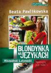 Blondynka Na Językach. Hiszpański Latynoski + Cd w sklepie internetowym Gigant.pl