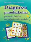 Diagnoza Przedszkolna Gotowości Dziecka Do Podjęcia Nauki W Szkole w sklepie internetowym Gigant.pl