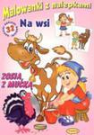 Malowanki Z Nalepkami - Na Wsi - Zosia Z Mućką w sklepie internetowym Gigant.pl