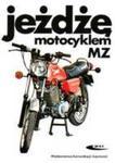 Jeżdżę Motocyklem Mz w sklepie internetowym Gigant.pl