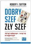 Dobry Szef, Zły Szef. Jak Być Najlepszym… I Uczyć Się Od Najgorszych w sklepie internetowym Gigant.pl