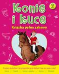 Konie I Kuce Książka Pełna Zabaw 2 w sklepie internetowym Gigant.pl