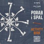 Porąb I Spal Książka Zamiast Siekiery Activity Book w sklepie internetowym Gigant.pl