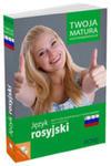 Twoja Matura Język Rosyjski Repetytorium Maturalne Z Przewodnikiem Zakres Podstawowy w sklepie internetowym Gigant.pl