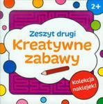 Kreatywne Zabawy Zeszyt Drugi w sklepie internetowym Gigant.pl