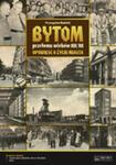 Bytom Przełomu Wieków Xix/xx. Opowieść O życiu Miasta + Plan Miasta + Cd w sklepie internetowym Gigant.pl