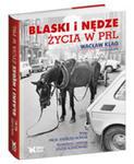 Blaski I Nędze Życia W Prl w sklepie internetowym Gigant.pl