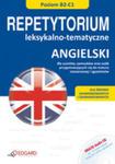 Angielski. Repetytorium Leksykalno-tematyczne B2-c1. Dla Średniozaawansowanych I Zaawansowanych + Cd w sklepie internetowym Gigant.pl