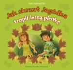 Jak Skrzat Jagódka Tropił Leśną Plotkę w sklepie internetowym Gigant.pl