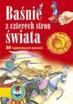 Baśnie Z Czterech Stron Świata 30 Najpiękniejszych Opowieści Tw w sklepie internetowym Gigant.pl