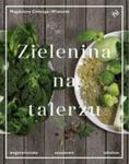 Zielenina Na Talerzu Wegetariańsko Sezonowo Lokalnie w sklepie internetowym Gigant.pl