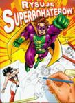 Rysuję Superbohaterów w sklepie internetowym Gigant.pl