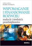 Wspomaganie I Finansowanie Rozwoju Małych I Średnich Przedsiębiorstw w sklepie internetowym Gigant.pl