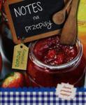 Notes Na Przepisy Domowe Przetwory w sklepie internetowym Gigant.pl