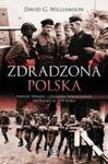Zdradzona Polska. Napaść Niemiec I Związku Sowieckiego Na Polskę W 1939 Roku w sklepie internetowym Gigant.pl