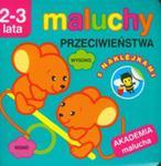 Maluchy. Przeciwieństwa Z Naklejkami. Akademia Malucha 2-3 Lata w sklepie internetowym Gigant.pl