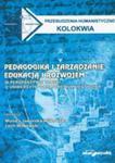 Pedagogika I Zarządzanie Edukacją I Rozwojem W Perspektywie Troski O Uniwersytet I Kulturę Humanistyczną w sklepie internetowym Gigant.pl