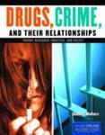 Drugs, Crime, And Their Relationships: Theory, Research, Practice, And Policy w sklepie internetowym Gigant.pl