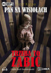 Pan Na Wisiołach Tom 3 Trzeba To Zabić w sklepie internetowym Gigant.pl
