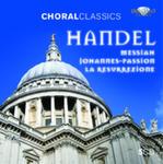 Choral Classics: Handel Johannes Passion, Messiah, La Resurrezione w sklepie internetowym Gigant.pl