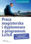 Praca Magisterska I Dyplomowa Z Programem Latex w sklepie internetowym Gigant.pl
