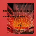 Heart Of Perfect Wisdom / A Sufi Song Of Love w sklepie internetowym Gigant.pl