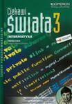 Ciekawi Świata 3 Informatyka Podręcznik Zakres Rozszerzony w sklepie internetowym Gigant.pl