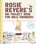 Rosie Revere's Big Project Book For Bold Engineers w sklepie internetowym Gigant.pl