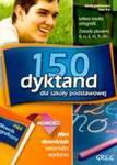 150 Dyktand Dla Szkoły Podstawowej Klasy 4-6 w sklepie internetowym Gigant.pl