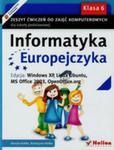 Informatyka Europejczyka 6 Zeszyt Ćwiczeń Edycja Windows Xp Linux Ubuntu Ms Office 2003 Openoffice. Org w sklepie internetowym Gigant.pl