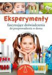 Eksperymenty Fascynujące Doświadczenia Do Przeprowadzenia W Domu w sklepie internetowym Gigant.pl