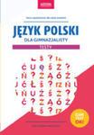 Język Polski Dla Gimnazjalisty. Testy. Gimtest Ok! w sklepie internetowym Gigant.pl