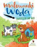 Zwierzęta Na Wsi Malowanki Wodne w sklepie internetowym Gigant.pl