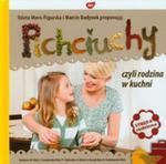 Pichciuchy Czyli Rodzina W Kuchni w sklepie internetowym Gigant.pl