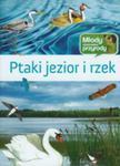 Ptaki Jezior I Rzek. Młody Obserwator Przyrody w sklepie internetowym Gigant.pl