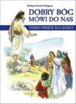 Dobry Bóg Mówi Do Nas Pismo Święte Dla Dzieci w sklepie internetowym Gigant.pl