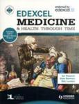 Edexcel Medicine And Health Through Time (Includes Unit 1 Development Study And Unit 3 Source Enquiry) w sklepie internetowym Gigant.pl