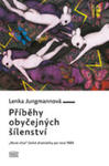 """Příběhy Obyčejných Šílenství - """"nová Vlna"""" České Dramatiky Po Roce 1989 w sklepie internetowym Gigant.pl"""