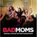 Bad Moms (Original Motion Picture Soundtrack) w sklepie internetowym Gigant.pl