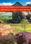 Encyklopedia Ilustrowana Polskie Parki Narodowe w sklepie internetowym Gigant.pl