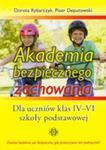 Akademia Bezpiecznego Zachowania. Dla Uczniów Klas Iv–vi Szkoły Podstawowej w sklepie internetowym Gigant.pl