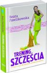 Trening Szczęścia. IV Tom Z Serii W Dżungli Podświadomości w sklepie internetowym Gigant.pl