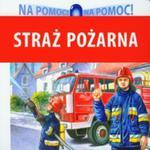 Straż Pożarna. Na Pomoc! w sklepie internetowym Gigant.pl