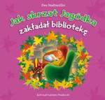 Jak Skrzat Jagódka Zakładał Bibliotekę w sklepie internetowym Gigant.pl