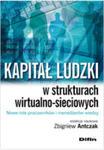 Kapitał Ludzki W Strukturach Wirtualno-sieciowych Nowe Role Pracowników I Menedżerów Wiedzy w sklepie internetowym Gigant.pl